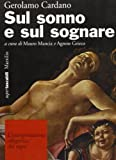 Scarica Libro Sul sonno e sul sognare L interpretazione allegorica dei sogni (PDF,EPUB,MOBI) Online Italiano Gratis
