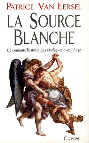 La source blanche (Littérature) (French Edition)