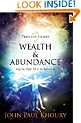 #6: The Trifecta Secret of Wealth & Abundance: Align Your Higher Self & You Shall Arrive