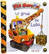 La grue de Lulu-