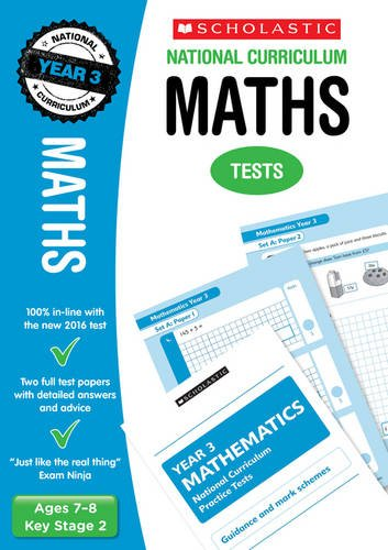 2018 SATs Practice Papers for Maths - Year 3 (Scholastic National Curriculum SATs) (National Curriculum SATs Tests)