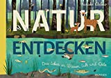 Natur entdecken: Das Leben in Wasser, Luft und Erde