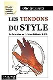 Telecharger Livres Les tendons du style La formation en creation litteraire R C L (PDF,EPUB,MOBI) gratuits en Francaise
