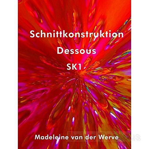 Schnittkonstruktion Dessous SK1: Lehrbuch