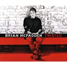 Twisted Twisted by Brian Mcfadden