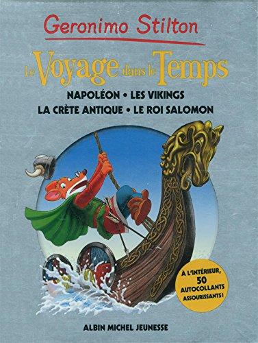 Voyage dans le temps - tome 5: Napoléon, les vikings, la Crète Antique, le Roi Salomon