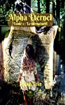 Alpha éternel, tome 1 : Le surnaturel par Colin