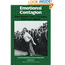 Emotional Contagion (Studies in Emotion and Social Interaction)