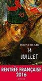 14 Juillet (UN ENDROIT OU A) (French Edition)