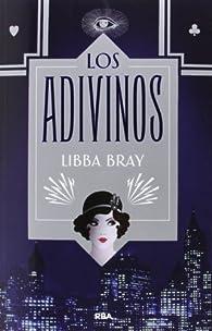 Los adivinos par Libba Bray