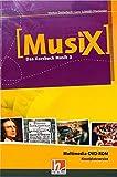 MusiX 3. Multimedia DVD-ROM (Einzelplatzversion). Ausgabe D und Bayern: Klasse 9/10