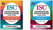 Isc Chapterwise Solved Papers Chemistry Class 12 For 2021 Exam&Isc Chapterwise Solved Papers Physics Class