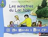 Album 4 : Les monstres du Lac Noir CP