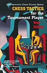 Chess Tactics for the Tournament Player 3/e