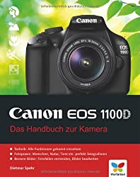 Canon EOS 1100D: Das Handbuch zur Kamera
