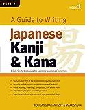 Guide to Writing Kanji & Kana: Book 1 (Tuttle Language Library)