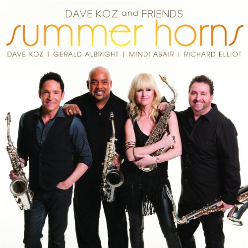 Dave Koz and Friends Summer Ho...
