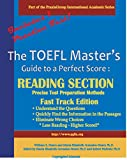 The TOEFL Master's Guide: Reading Section Precise Test Preparation Methods - Fast Track Edition (PraxisGroup International Language Academic Series Book 2) (English Edition)