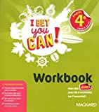 Anglais 4e cycle 4 A2>B1 I bet you can! : Workbook...