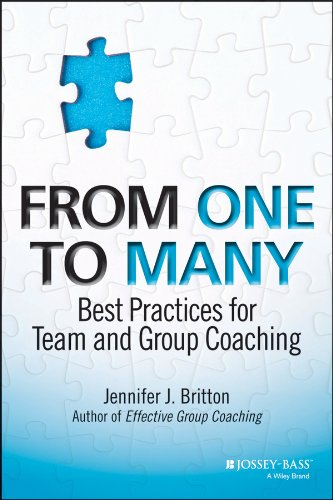 From One to Many: Best Practices for Team and Group Coaching por Jennifer J. Britton