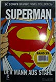 DC Comics Graphic Novel Collection 13: Superman - Der Mann aus Stahl