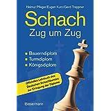 Schach Zug um Zug: Bauerndiplom, Turmdiplom, Königsdiplom: Bauerndiplom, Turmdiplom, Königsdiplom - Offizielles Lehrbuch des