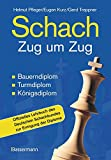Produkt-Bild: Schach Zug um Zug: Bauerndiplom, Turmdiplom, Königsdiplom - Offizielles Lehrbuch des Deutschen Schachbundes zur Erringung der Diplome