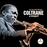 My Favourite Things: Coltrane at Newport -