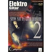 Elektro Gitar Metodu / Selim Işık ile Gitar Dersleri - 2