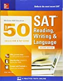 McGraw-Hill Education Top 50 Skills for a Top Score: SAT Reading, Writing & Language, Second Edition