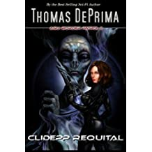Clidepp Requital (AGU: Border Patrol ) (Volume 2) by Thomas DePrima (2014-09-30)