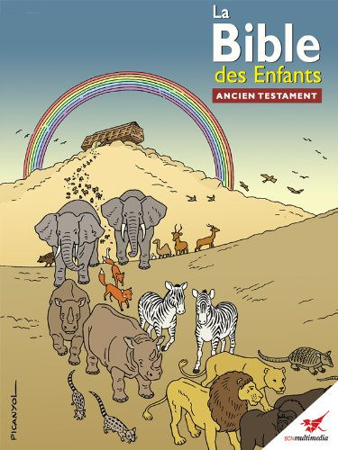 Livres gratuits La Bible des Enfants - Bande dessinée Ancien Testament pdf, epub ebook