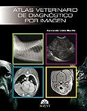 Atlas veterinario de diagnóstico por imagen
