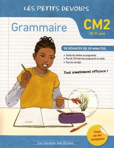 Grammaire CM2 les petits devoirs par Marie Chardonnet