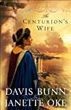 The Centurion's Wife (Acts of Faith Book #1) (English Edition)