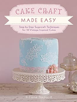 Easy Buttercream Cake Designs: Learn how to pipe ruffles and other patterns with buttercream icing von [Pearce, Fiona]