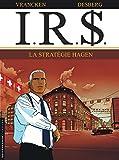 Image de I.R.$., tome 2 : La Stratégie Hagen