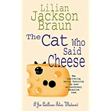 The Cat Who Said Cheese (The Cat Who… Mysteries, Book 18): A charming feline crime novel for cat lovers everywhere