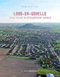 Telecharger Livres Loos en Gohelle ville pilote du developpement durable (PDF,EPUB,MOBI) gratuits en Francaise