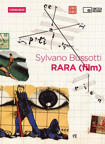 Rara . Con DVD video (Cinemalibero) por Sylvano Bussotti