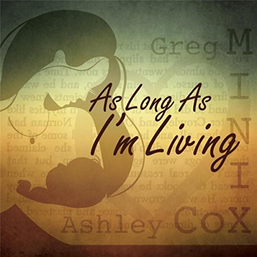as-long-as-im-living-feat-ashley-cox