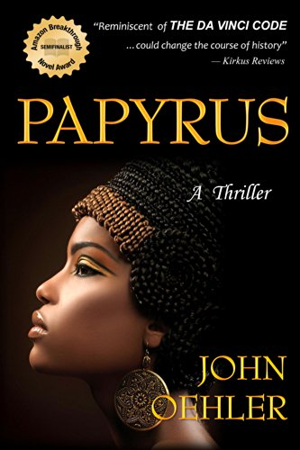 Papyrus: A Thriller (English Edition) eBook: John Oehler: Amazon ...