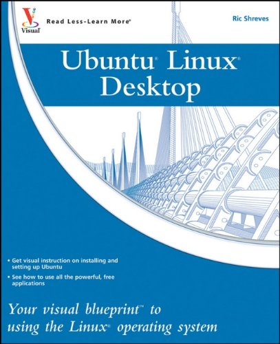 Ubuntu Linux: Your visual blueprint to using the Linux operating system