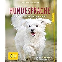 Hundesprache: Damit wir uns richtig verstehen (GU Tierratgeber)