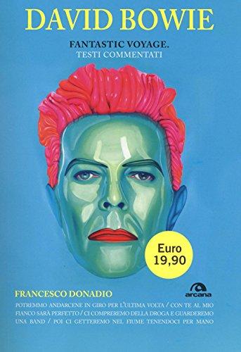 David Bowie. Fantastic voyage. Testi commentati: 1