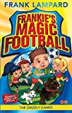 The Grizzly Games: Book 11 (Frankie's Magic Football)