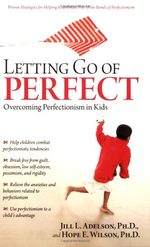 letting-go-of-perfect-overcoming-perfectionism-in-kids