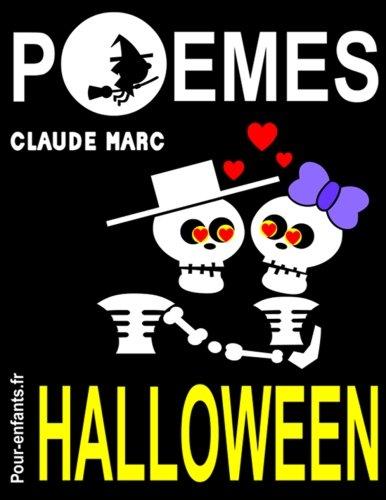 Pour enfants. Vampires, sorcières et fantômes sont au rendez-vous dans ce livre de poésie sur le thème d'Halloween. En compagnie ... avec l'idée de mourir de rire, pas de peur. ()