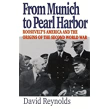 David reynolds en amazon libros y ebooks de david reynolds from munich to pearl harbor roosevelts america and the origins of the second world war fandeluxe Gallery