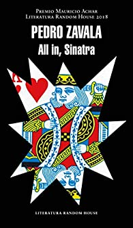 All in, Sinatra par Pedro Zavala